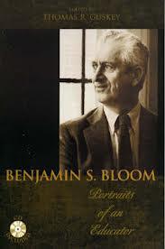Benjamin S. Bloom 1913 – 1999
