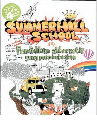 """Summerhiell School """" Pendidikan Alternatif yang Membebaskan"""""""